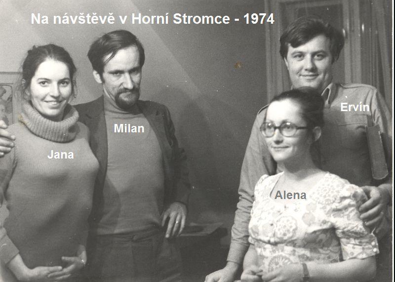 Jana a Milan ĹmĂdovi, Alena a ErvĂn Matesovi, V HornĂ Stromce 9, 1974